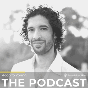 Rodolfo Young Podcast Cover